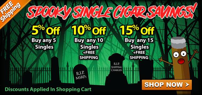 Spooky Single Cigar Savings